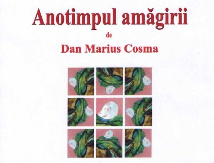 Un nou volum semnat de scriitorul Dan Marius Cosma
