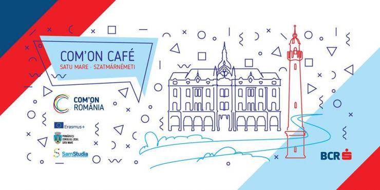 Com'ON CAFÉ @ Satu Mare!