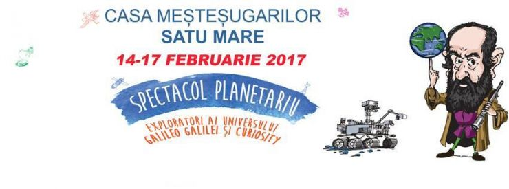 Spectacol de planetariu la Satu Mare: Galileo Galilei și robotul Curiosity aduc Universul printre spectatori