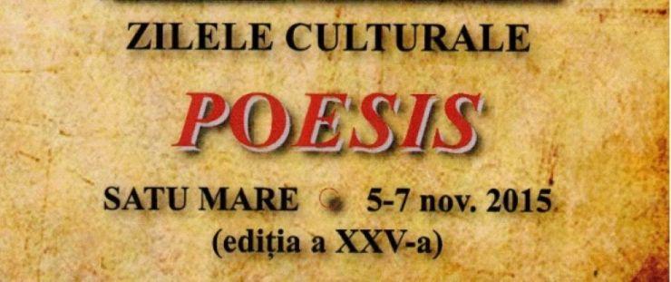 Zilele Culturale Poesis – ediţia a XXV-a