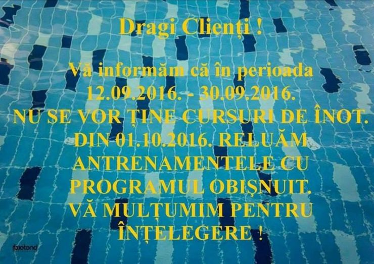 Important. În perioada 12.09 - 30.09 nu se țin cursuri de înot la ștrandul Aquastar