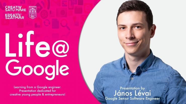 Workshop la Satu Mare | Invitat, Janos Levai, un sătmărean care este inginer software senior la compania Google