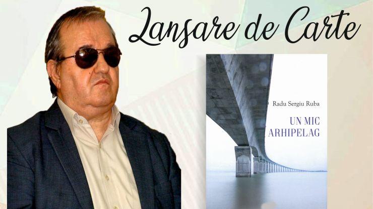 """Radu Sergiu Ruba lansează cartea """"Un mic arhipelag"""" la Satu Mare și la Primăria orașului Ardud"""
