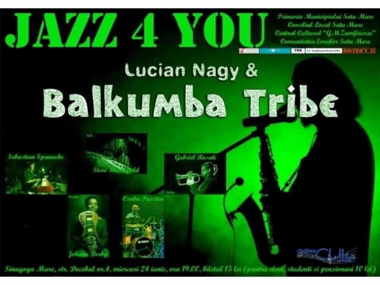 Concert Jazz 4 You – Lucian Nagy & Balkumba Tribe