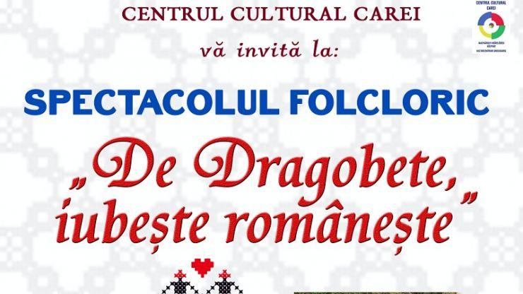 """Spectacol folcloric: """"De Dragobete iubește românește"""""""