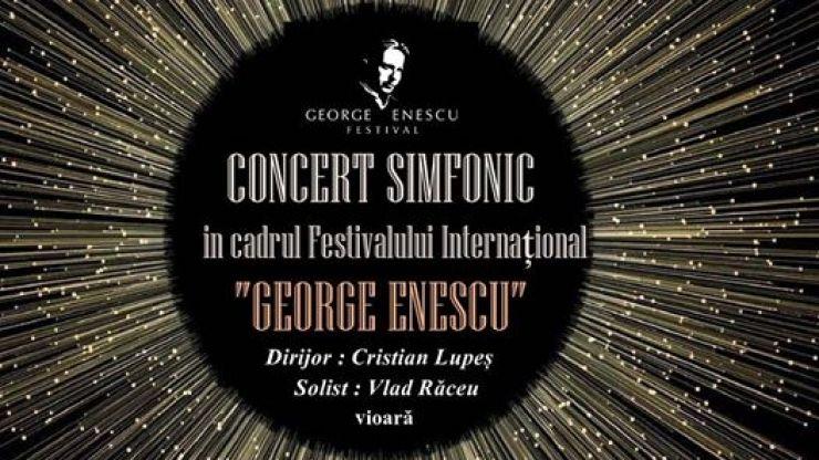 """Concert simfonic în cadrul Festivalului """"George Enescu"""", joi, la Filarmonica """"Dinu Lipatti"""""""